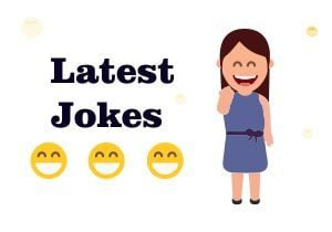 latest jokes | latest funny jokes